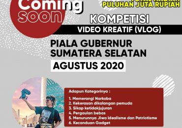kompetisi video kreatif (vlog) piala gubenur sumatera selatan agustus 2020